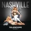 Telescope (feat. Hayden Panettiere) [Live From Nashville] - Single, Nashville Cast