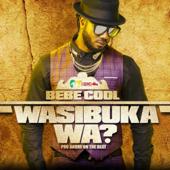 Wasibuka Wa?