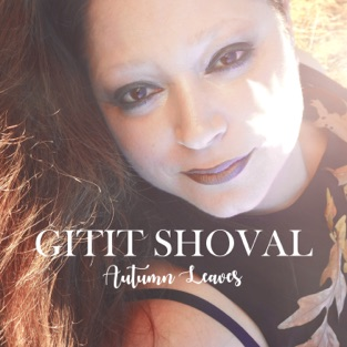 Autumn Leaves – EP – Gitit Shoval