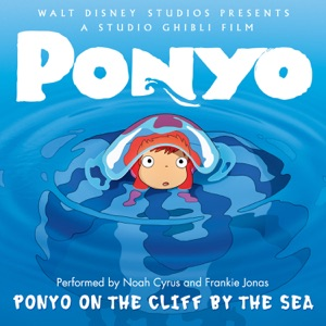 Noah Cyrus & Frankie Jonas - Ponyo On the Cliff By the Sea