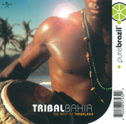 Pure Brazil: The Best of Timbalada - Timbalada - Timbalada