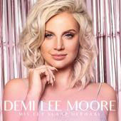 Mis Eet Slaap Herhaal - Demi Lee Moore
