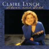 Claire Lynch - If Wishes Were Horses