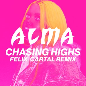 Chasing Highs (Felix Cartal Remix) - Single Mp3 Download