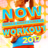 NOW That's What I Call a Workout 2017 - Various Artists