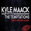 Treat Her Like a Lady (feat. The Temptations) - Single, Kyle Maack