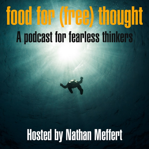 The Food for Free Thought Podcast with Nathan Meffert