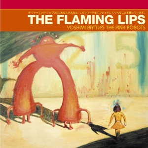 The Flaming Lips - Do You Realize??