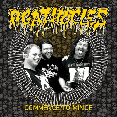 Commence To Mince - Agathocles