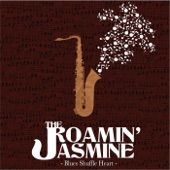 The Roamin' Jasmine - Delta Bound