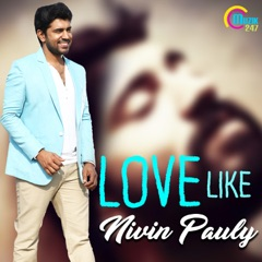 Love Like Nivin Pauly