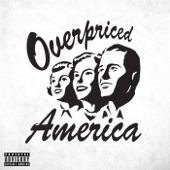 Overpriced America - Fistful of Aliens