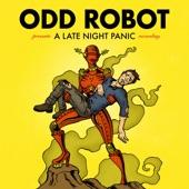 Odd Robot - A Late Night Panic