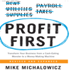 Mike Michalowicz - Profit First: Transform Your Business from a Cash-Eating Monster to a Money-Making Machine (Unabridged)  artwork