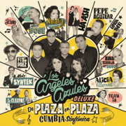 De Plaza En Plaza (Cumbia Sinfónica) [Deluxe] - Los Ángeles Azules - Los Ángeles Azules