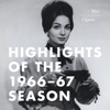 Highlights of the Met's 1966-67 Season (Recorded Live at the Met), The Metropolitan Opera