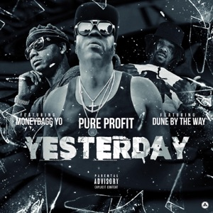Yesterday (feat. Moneybagg Yo & Dune by the Way) - Single Mp3 Download