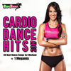 Cardio Dance Hits 201 - 30 Best Dance Songs for Workout + 1 Megamix - Various Artists