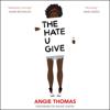 Angie Thomas - The Hate U Give (Unabridged)  artwork