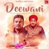 Deewani feat Master Saleem Single