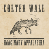 Imaginary Appalachia-Colter Wall