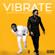 Vibrate (feat. Timaya) - DJ Xclusive