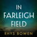 Rhys Bowen - In Farleigh Field: A Novel (Unabridged)