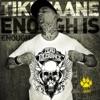 Enough Is Enough - Single, Tiki Taane