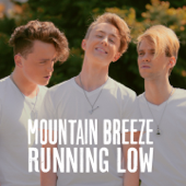 Running Low - Mountain Breeze