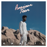 Young Dumb & Broke - Khalid - Khalid