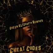 Queen Elizabeth (Remixes) - Single