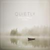 Scripture Lullabies & Jay Stocker - Quietly: A Piano Album, Vol. 1  artwork