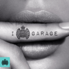 I Love Garage - Ministry of Sound - Various Artists