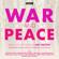 Leo Tolstoy - War and Peace: BBC Radio 4 full-cast dramatisation