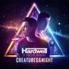 Creatures of the Night - Single, Hardwell & Austin Mahone
