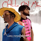 Call On Me Lord Paper & Mr.Easi - Lord Paper & Mr.Easi