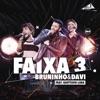 Faixa 3 Ao Vivo feat Gusttavo Lima Single