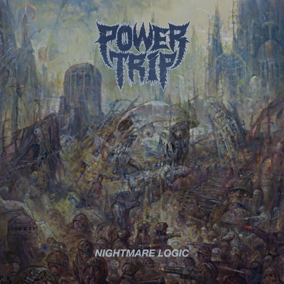 Nightmare Logic - Power Trip album
