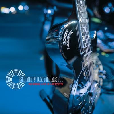 Recorded Live in Lafayette - Sonny Landreth album