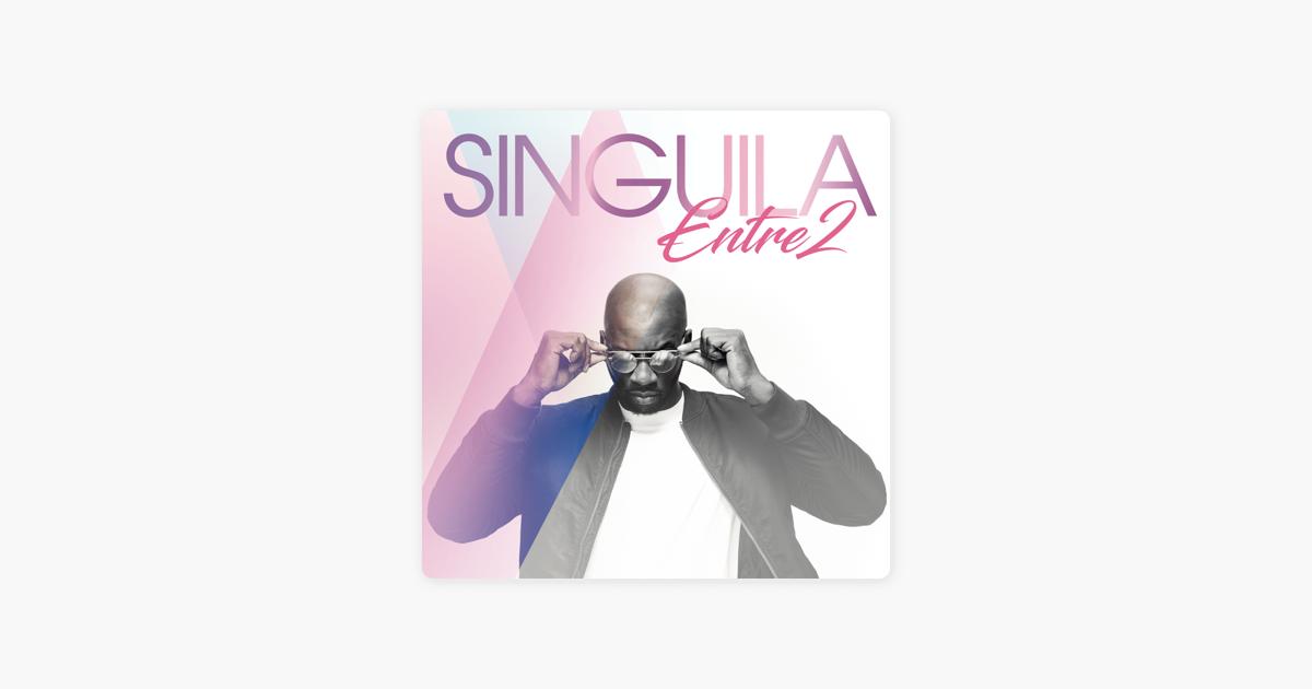 singuila entre deux album
