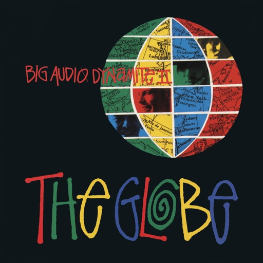 Art for The Globe (Single Edit) by Big Audio Dynamite II