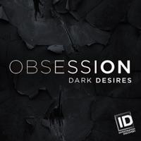 Télécharger Obsession: Dark Desires, Season 3 Episode 10