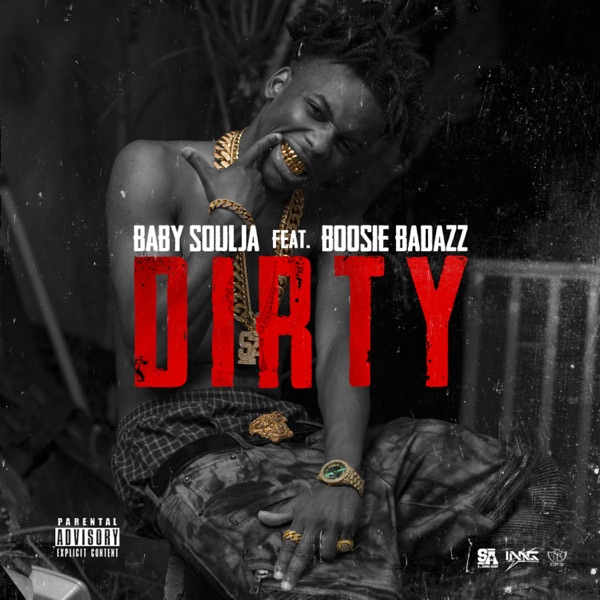 Dirty (feat. Boosie Badazz) - Single
