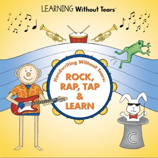 Handwriting Without Tears: Rock, Rap, Tap & Learn – Learning Without Tears