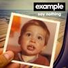 Say Nothing Remixes EP