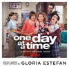 One Day at a Time From the Netflix Original Series Single