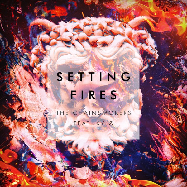Setting Fires (Remixes) - EP