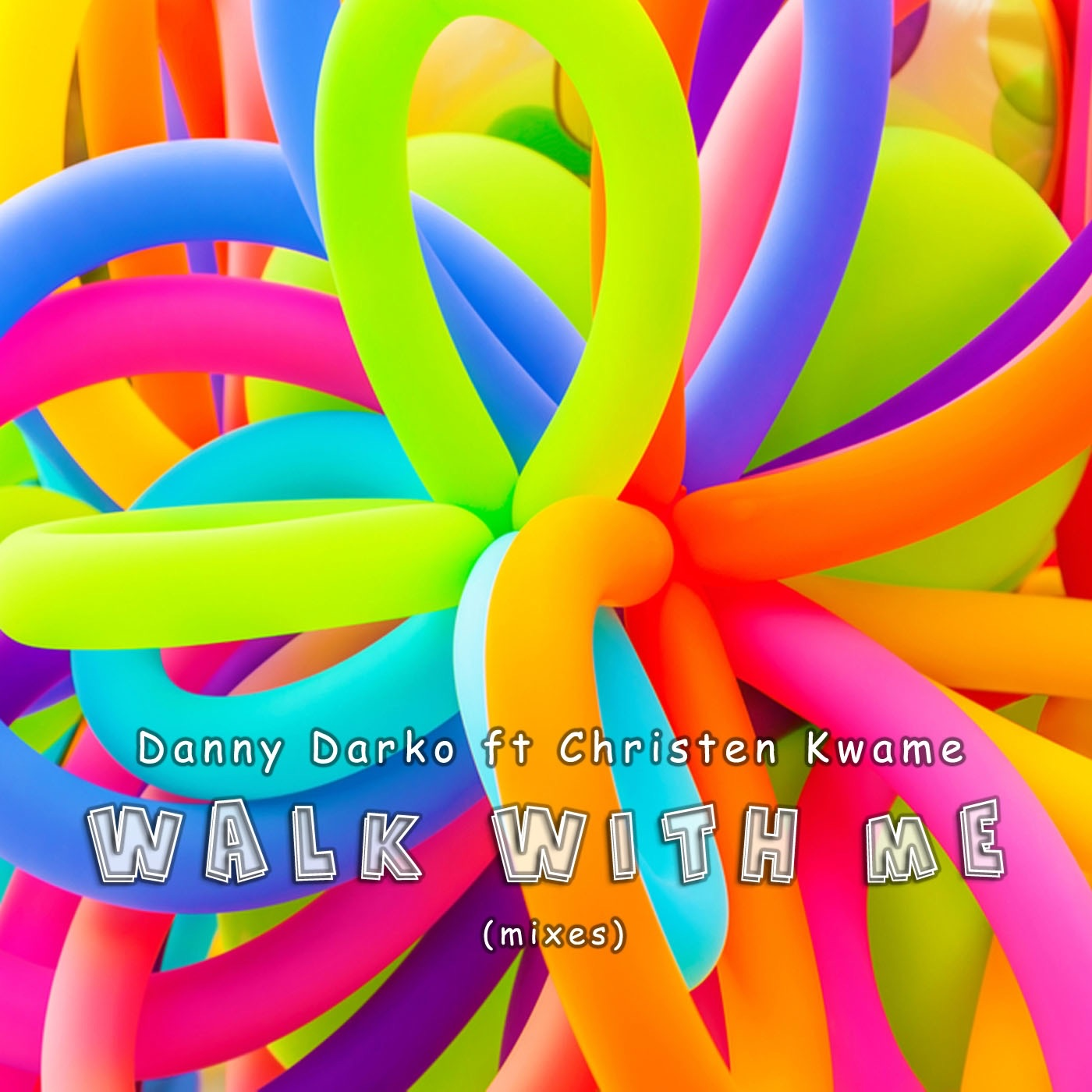 Walk With Me (Mixes) [feat. Christen Kwame]