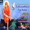 Lokanathaya Sai baba EP