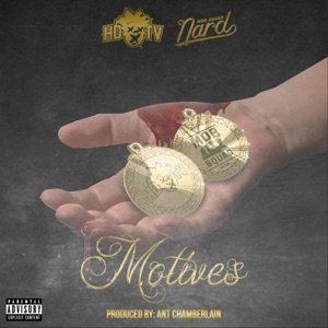 Motives (feat. Mobsquad Nard) - Single Mp3 Download